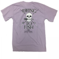 Dying to Fish Short Sleeve T-Shirt